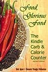 Food, Glorious Food: The Kindle Carb...