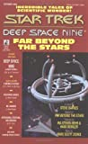 Far Beyond the Stars (Star Trek Deep Space Nine) (0671024302) by Ira S. Behr