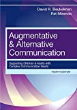 img - for Augmentative and Alternative Communication: Supporting Children and Adults with Complex Communication Needs, Fourth Edition book / textbook / text book