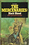 The Mercenaries Black Blood! (0583125891) by Hart, John