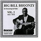 Big Bill Broonzy Vol. 2 1932 - 1934