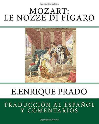 mozart-le-nozze-di-figaro-traduccion-al-espanol-y-comentarios-opera-en-espanol