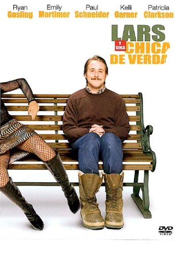 Lars y una chica de verdad (Lars and the real girl) [DVD]
