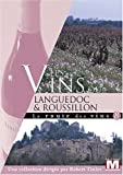 echange, troc La route des vins : Les vins du Languedoc-Roussillon