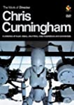 Chris Cunningham : Work of Director C...