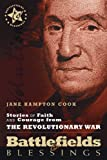 Battlefields And Blessings V2-Revolutionary War(Stories of Faith and Courage (Battlefields & Blessings)