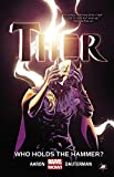 img - for Thor Vol. 2: Who Holds the Hammer? book / textbook / text book