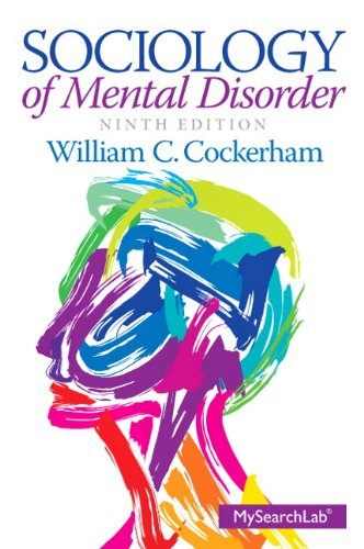 Download sociology of mental disorder 9th edition pdf by william pdf sociology of mental disorder 9th edition epub very easy and efficient is not it so from now on there is no longer a lazy term to read a book fandeluxe Images