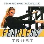 Trust | Francine Pascal