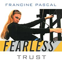 Trust  (       UNABRIDGED) by Francine Pascal Narrated by Elizabeth Evans