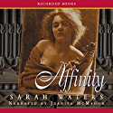 Affinity Audiobook by Sarah Waters Narrated by Juanita McMahon