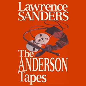 The Anderson Tapes | [Lawrence Sanders]