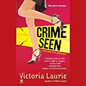 Crime Seen: Psychic Eye Mysteries, Book 5 | [Victoria Laurie]