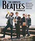 The Complete Beatles Chronicle: The Definitive Day-by-Day Guide to the Beatles' Entire Career (1569765340) by Lewisohn, Mark