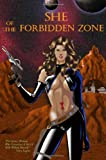 SHE of the Forbidden Zone