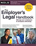 img - for by Fred Steingold Attorney The Employer's Legal Handbook: Manage Your Employees & Workplace Effectively(text only)9th (Ninth) edition[Paperback]2009 book / textbook / text book