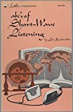 img - for A. B. C.'s of Short Wave Listening book / textbook / text book