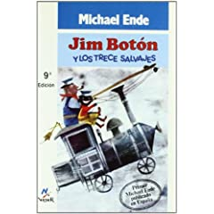 Jim Boton Y Los Trece Salvajes (Spanish Edition) by Michael Ende