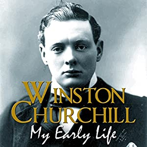 My Early Life | [Winston Churchill]