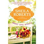 What She Wants: Life in Icicle Falls | Sheila Roberts