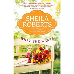 What She Wants: Life in Icicle Falls | [Sheila Roberts]