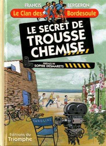 Le Clan des Bordesoule 11 - le Secret de Trousse-Chemise (French Edition) PDF