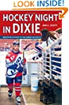 Hockey Night in Dixie: Minor Pro Hock...