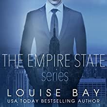 The Empire State Series: A Week in New York, Autumn in London, New Year in Manhattan Audiobook by Louise Bay Narrated by Sebastian York, Anne Flosnik