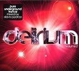 echange, troc Dave Pearce - Delirium /Vol.2