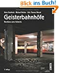Geisterbahnh�fe: Westlinien unter Ost...