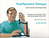 Fixed Restorative Techniques (Dental Laboratory Technology Manuals)