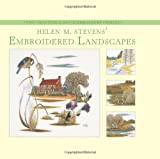img - for Helen M. Stevens' Embroidered Landscapes (The Masterclass Embroidery) book / textbook / text book