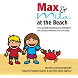 Max and Mila at the Beach: A Sun Safety Guide for Kids