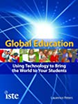 Global Education: Using Technology to...