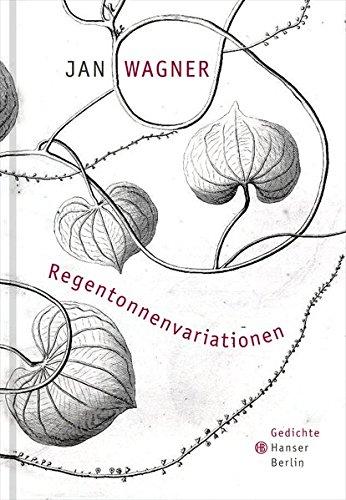 Regentonnenvariationen: Gedichte