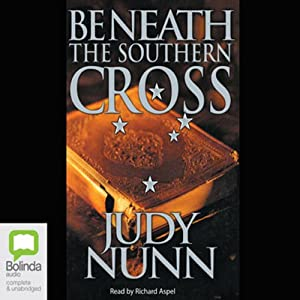 Beneath the Southern Cross | [Judy Nunn]