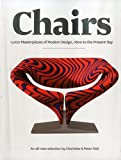 Chairs: A 1000 Masterpieces of Modern Design, 1800 to the Present Day (1847960340) by Fiell, Charlotte