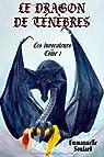 Les invocateurs, tome 1 : Le dragon des ténèbres par Soulard