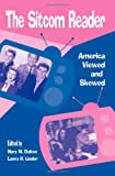 img - for The Sitcom Reader: America Viewed And Skewed book / textbook / text book