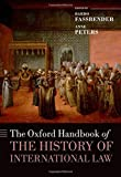 img - for The Oxford Handbook of the History of International Law (Oxford Handbooks) book / textbook / text book