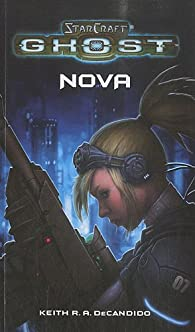 Starcraft Ghost : Nova par Keith R. A. DeCandido