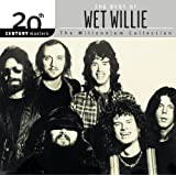 The Best Of Wet Willie 20th Century Masters The Millennium Collection