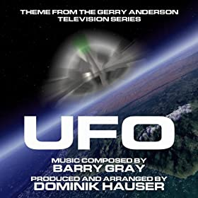 "Theme from Gerry Anderson's ""UFO"" By Barry Gray"