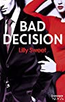 Bad decision par Sweet