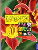 img - for Die gro e Enzyklop die der Gartenpflanzen book / textbook / text book