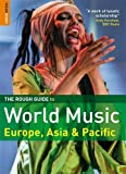 img - for The Rough Guide to World Music: Europe, Asia and Pacific (Rough Guide Music Reference) book / textbook / text book