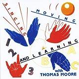 echange, troc Thomas Moore - Singing Moving & Learning