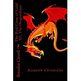 The Red Cross of Gold VI:.: The Dragonslayer (The Assassin Chronicles Book 6) ~ Brendan Carroll