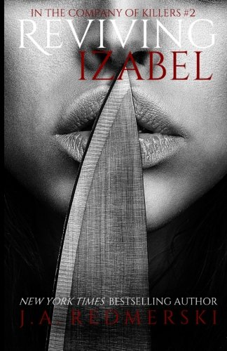 Reviving Izabel: Volume 2 (In the Company of Killers)