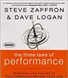 img - for The Three Laws of Performance: Rewriting the Future of Your Organization and Your Life (Audio CD) book / textbook / text book